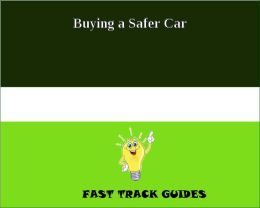 Buying a Safer Car