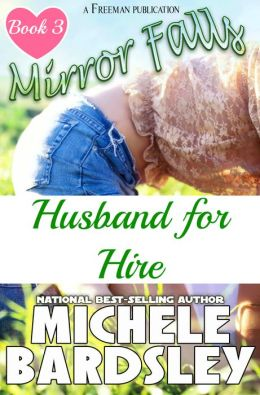 Husband For Hire (Mirror Falls, Oklahoma #3)