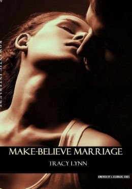 A Make-Believe Marriage (A Contemporary Romance)