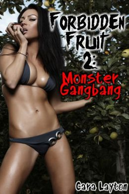 Forbidden Fruit 2: Monster Gangbang (Reluctant Monster Menage Sex)
