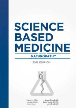 Science-Based Medicine: Guide to Naturopathy