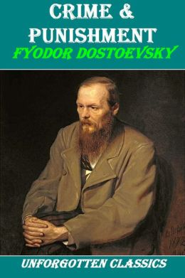 Crime & Punishment by F. Dostoyevsky