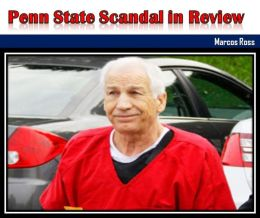 Penn State Scandal in Review