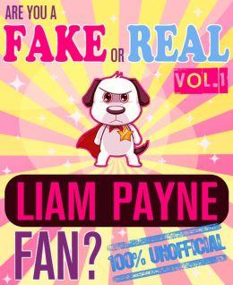 Are You a Fake or Real Liam Payne Fan? Volume 1 - The 100% Unofficial Quiz and Facts Trivia Travel Set Game