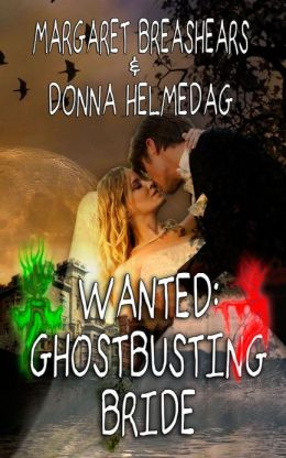 Wanted: Ghost-Busting Bride