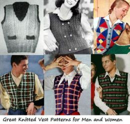 Great Knitted Vest Patterns for Men and Women