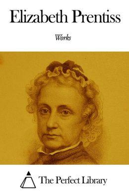 Works of Elizabeth Prentiss