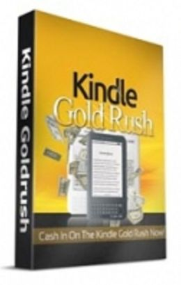 Kindle Goldrush