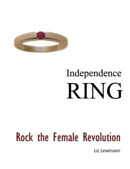 Independence Ring: Rock the Female Revolution