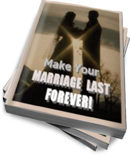 Make Your Marriage Last Forever!