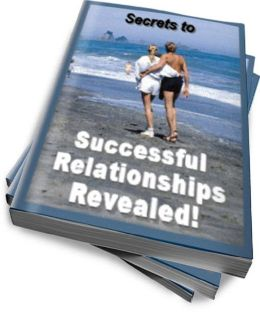 Secrets to Successful Relationships Revealed