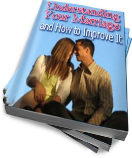Understanding Your Marriage and How to Improve It