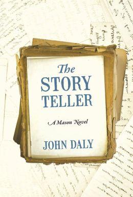 The Story Teller: A Mason Novel