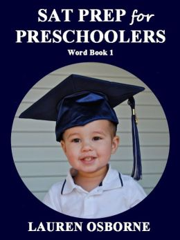 SAT PREP for PRESCHOOLERS: WORD BOOK 1