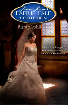 Rumplestiltskin (for fans of J.K. Rowling, Cinda Williams Chima, Grimm Fairy Tales)