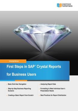 First Steps in SAP Crystal Reports