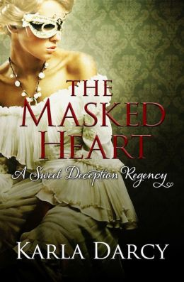 The Masked Heart (for Jane Austen and Downton Abbey Fans)