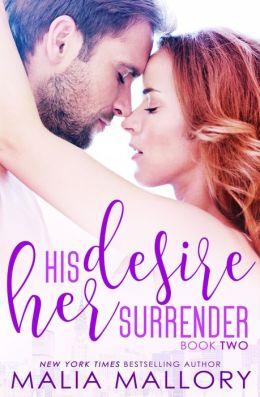 His Desire Her Surrender (Dominating BDSM Billionaires Erotic Romance #2)