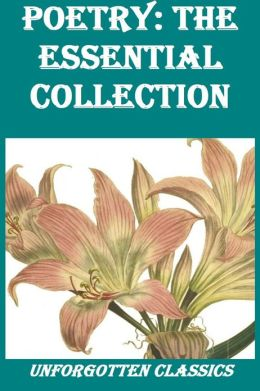 Poetry: the essential collection of classic works for the Nook