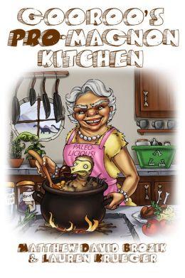 Gooroo's *Pro*-Magnon Kitchen