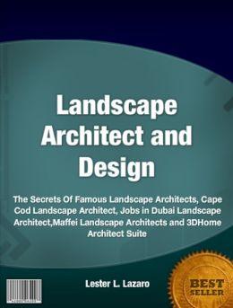 Landscape architect and design the secrets of famous for List of famous landscape architects