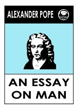 alexander pope essay on a man