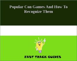 Popular Con Games And How To Recognize Them