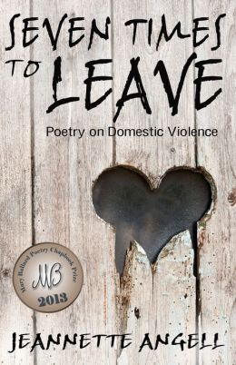 Seven Times to Leave: Poems on Domestic Violence