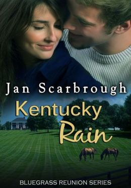 Kentucky Rain (Bluegrass Reunion Series, Book Seven)