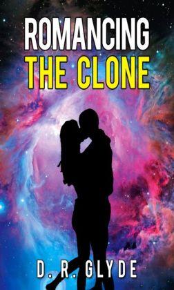 Romancing The Clone (Pseudo Incest Virgin Sci-Fi Erotic Romance)