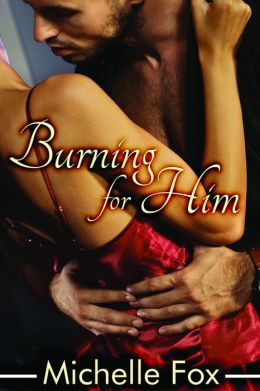 Dominance Submission BDSM Romance Burning for Him