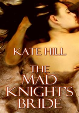 Mad Knight's Bride, The