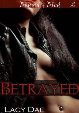 Betrayed (Vampire BDSM Erotica)