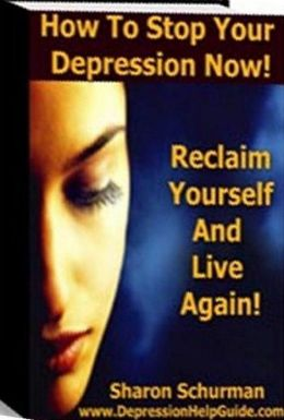 eBook about How To Stop Your Depression Now ! - The Simple Guide to Winning the War Against Depression....