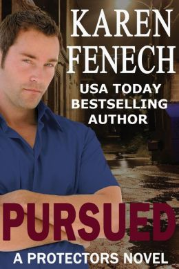 PURSUED: The Protectors Series - Book Three