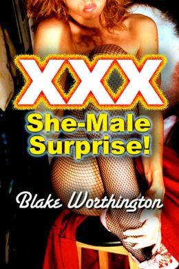 XXX She-Male Surprise!: She-Male Erotica