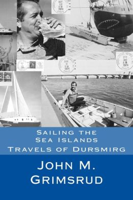 Sailing the Sea Islands: Travels of Dursmirg