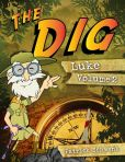 Book Cover Image. Title: The Dig for Kids:  Luke Vol. 2, Author: Patrick Schwenk