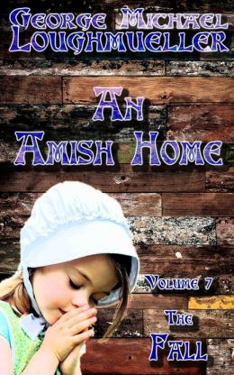 An Amish Home - Volume 7 - The Fall