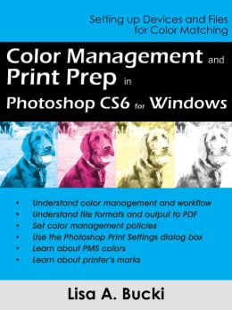 Color Management and Print Prep in Photoshop CS6 for Windows