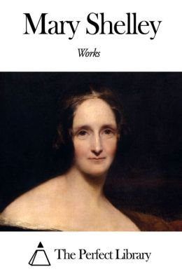 Works of Mary Shelley