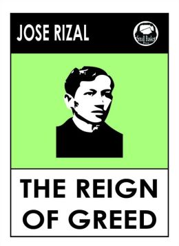 Jose Rizal's The Reign of Greed :The Filibustering