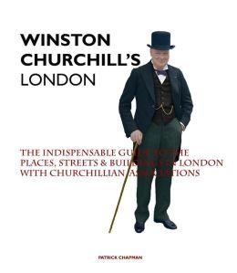 WINSTON CHURCHILL'S LONDON