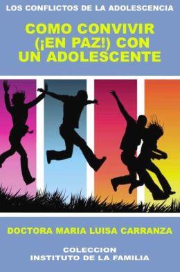 COMO CONVIVIR(EN PAZ) CON UN ADOLESCENTE
