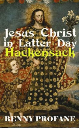 Jesus Christ in Latter Day Hackensack