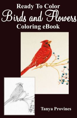 Ready To Color Birds and Flowers Coloring eBook