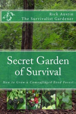 Secret Garden Of Survival- How to Grow a Camouflaged Food- Forest