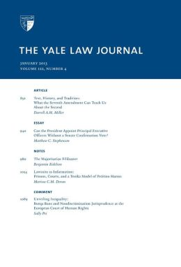 Yale Law Journal: Volume 122, Number 4 - January 2013