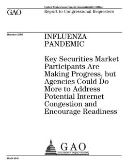 Influenza Pandemic: Key Securities Market Participants Are Making Progress, but Agencies Could Do More to Address Potential Internet Congestion and Encourage Readiness