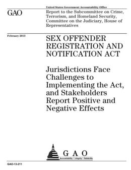 Sex Offender Registration and Notification Act: Jurisdictions Face Challenges to Implementing the Act, and Stakeholders Report Positive and Negative Effects